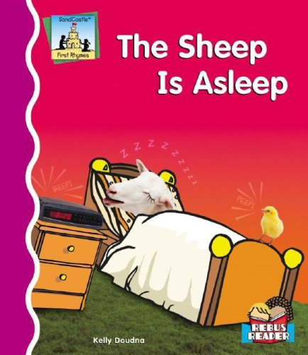 The Sheep Is Asleep (SandCastle: First Rhymes (Hardcover)) (1596795212) by Kelly Doudna