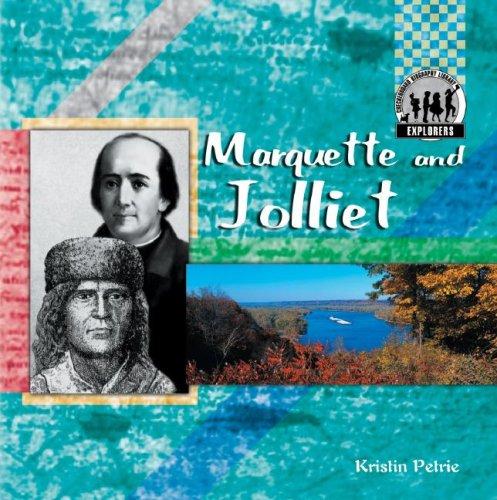 Marquette And Jolliet (Explorers Set 2): Petrie, Kristin