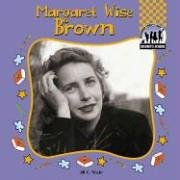 9781596797628: Margaret Wise Brown (Children's Authors)