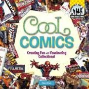 9781596797697: Cool Comics: Creating Fun and Fascinating Collections! (Cool Collections (Checkerboard))