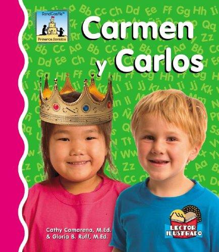 9781596798472: Carmen Y Carlos (Primeros Sonidos/First Sounds) (Spanish Edition)