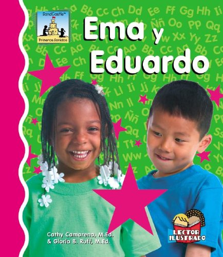 Ema Y Eduardo (Primeros Sonidos / First Sounds) (Spanish Edition): Camarena, Cathy, Ruff, ...