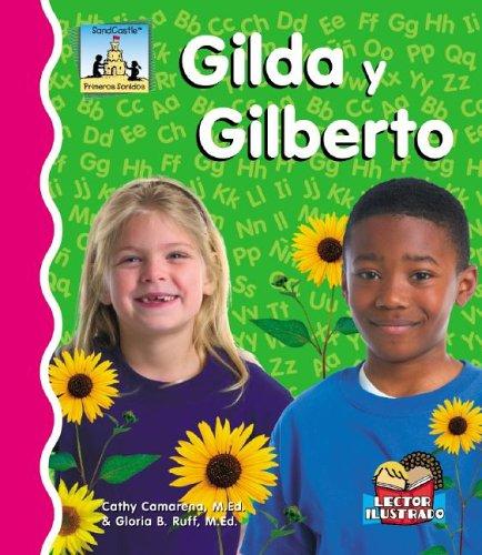 9781596798694: Gilda Y Gilberto (Primeros Sonidos / First Sounds) (Spanish Edition)