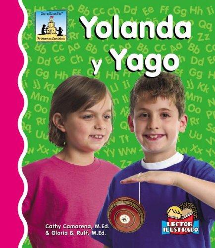 Yolanda y Yago (Sandcastle: Primeros Sonidos) (Spanish Edition): Cathy Camarena, Gloria B Ruff