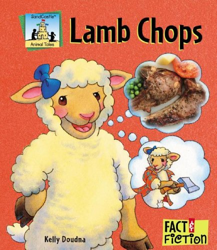Lamb Chops (Sandcastle: Fact & Fiction (Hardcover)): Kelly Doudna
