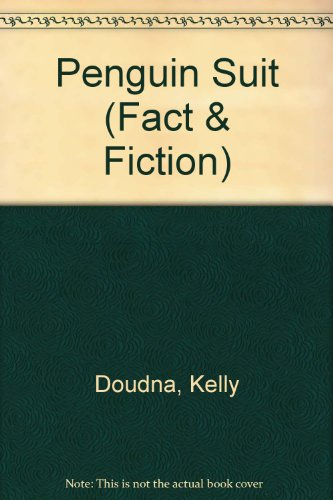 Penguin Suit (SandCastle: Fact & Fiction): Kelly Doudna, Neena