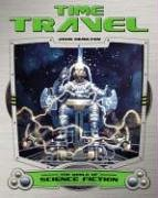 Time Travel (World of Science Fiction): John Hamilton