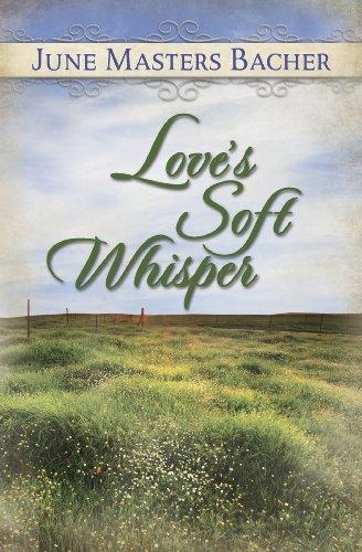 Love's Soft Whisper - Series Iii, Volume: Bacher, June Masters