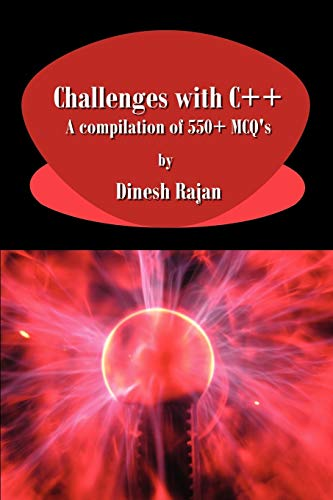 9781596820395: Challenges with C++. a Compilation of 550+ McQ's