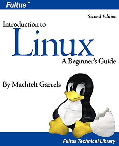 Introduction to Linux (Second Edition) (Fultus Technical
