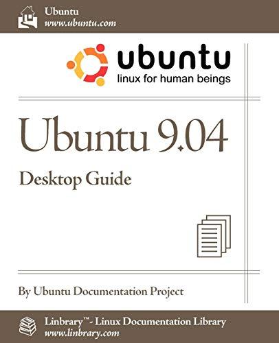 Ubuntu 9.04 Desktop Guide 9781596821514 The Official Ubuntu Desktop Guide contains information on how to using Ubuntu in a desktop environment.