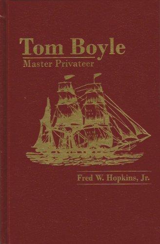 9781596830134: Tom Boyle: Master Privateer