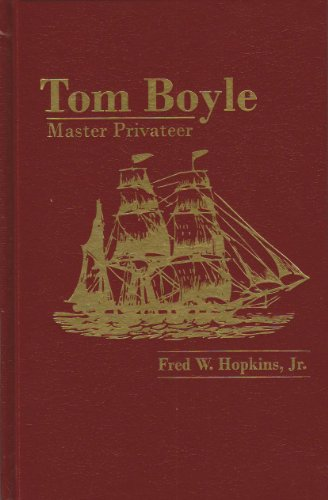 9781596830134: Tom Boyle Master Privateer