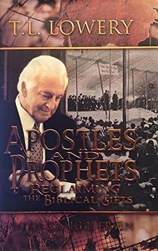 9781596840058: Apostles and Prophets (Reclaiming the Bibical Gifts)