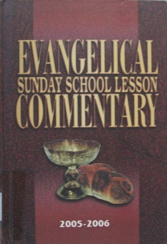 9781596840362: Evangelical Sunday School Lesson Commentary (2005-2006)