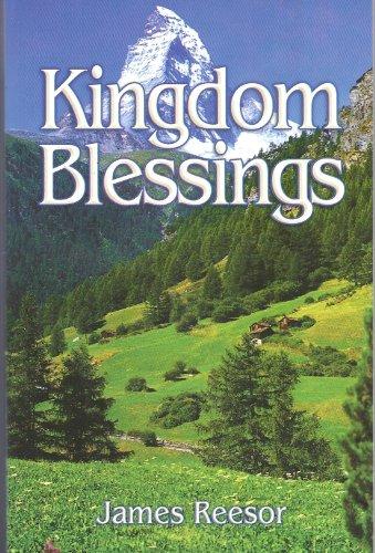 Kingdom Blessings: James Reesor