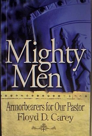 Mighty Men: floyd d carey