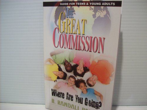 The Great Commission (Where Are You Going?, Guide For Teens & Young Adults)