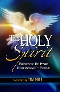 9781596846227: The Holy Spirit: Experiencing His Power and Understanding His Purpose