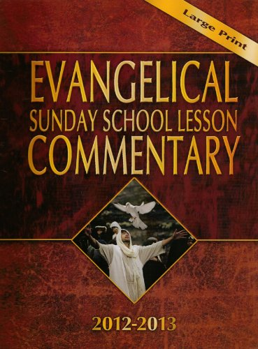 9781596846418: Evangelical Sunday School Commentary (2012-2013) (Large Print)