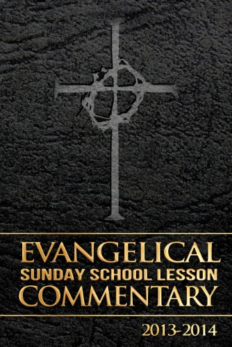 2013-2014 Evangelical Sunday School Lesson Commentary: Pathway Press