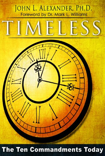 9781596847811: Timeless: The Ten Commandments Today