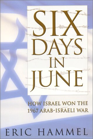 9781596870680: SIX DAYS IN JUNE:HOW ISRAEL W