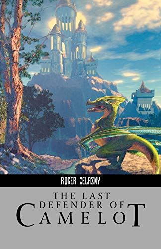 9781596871076: The Last Defender of Camelot