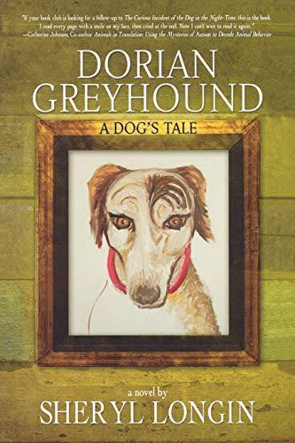 9781596871595: Dorian Greyhound: A Novel