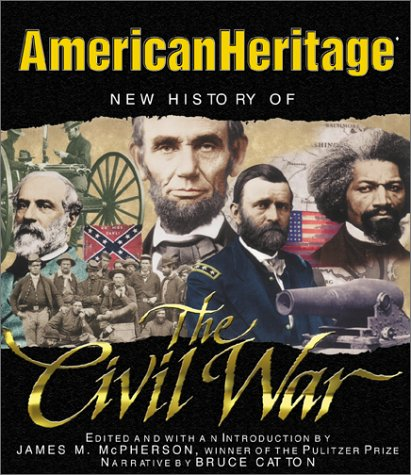 9781596872097: New History of the Civil War (American Heritage)