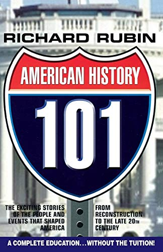 9781596872127: American History 101: From the Civil War to the End of the 20th Century