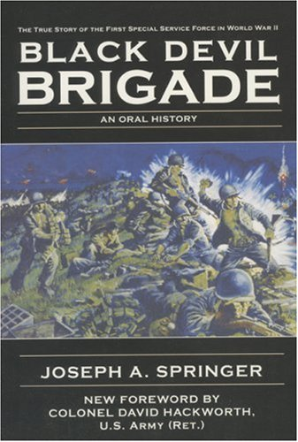 9781596872189: Black Devil Brigade: The True Story of the First Special Service Force in World War II
