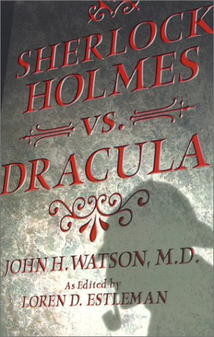 9781596872691: Sherlock Holmes vs. Dracula: The Adventure of the Sanguinary Count