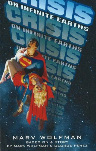 Crisis on Infinite Earths: Wolfman, Marv