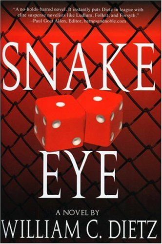 SNAKE EYE: William C. Dietz