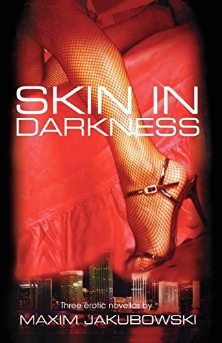 9781596873599: Skin In Darkness