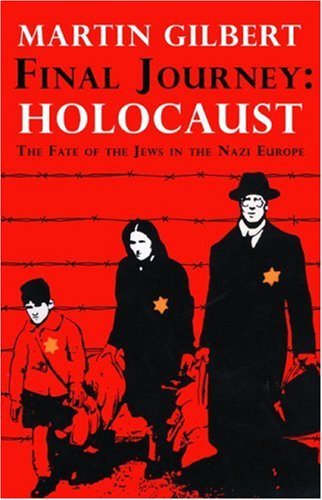 9781596873667: Final Journey - Holocaust: The Fate of the Jews in Nazi Europe