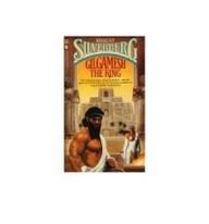 9781596874138: Gilgamesh the King