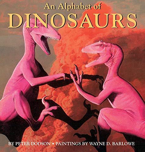 An Alphabet of Dinosaurs: Peter Dodson