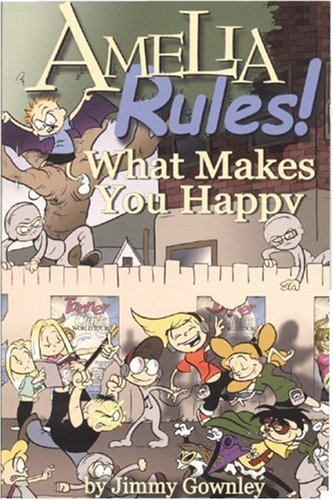 9781596878013: What Makes You Happy (Amelia Rules!)