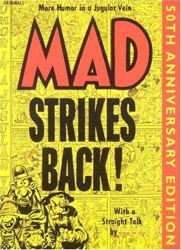 Mad Strikes Back: Volume 2 (Paperback): Harvey Kurtzman, Mad