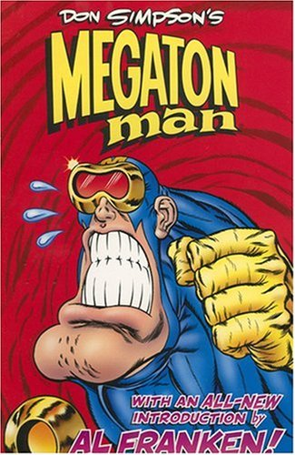 Don Simpson's Megaton Man: Simpson, Donald