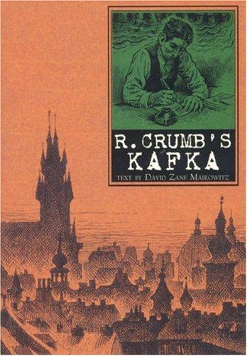 R. Crumb's Kafka: David Zane Mairowitz