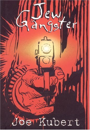 Jew Gangster [Signed First Edition]