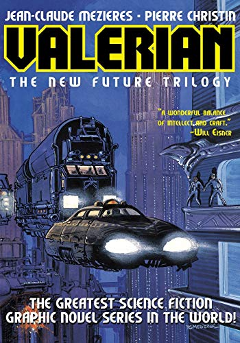 9781596878341: Valerian Volume 1: The New Future Trilogy: On the Frontiers/The Living Weapons/The Circles of Power (v. 1) (Valerian: The New Future Trilogy)