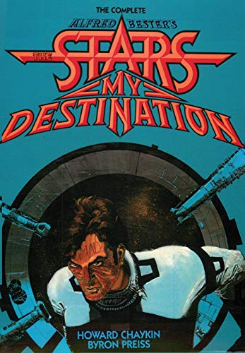 9781596879454: The Complete Alfred Bester's Stars My Destination