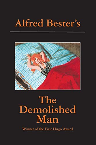 9781596879881: The Demolished Man