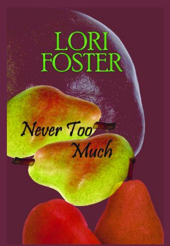 9781596880030: Never Too Much (Large Print)