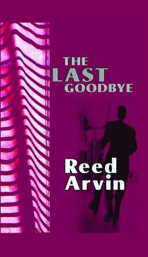 9781596880221: The Last Goodbye (Large Print)