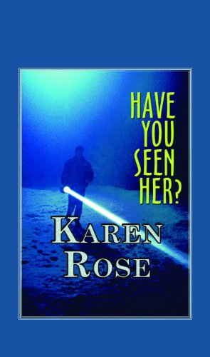 Have You Seen Her? (Large Print) (Paperback) (159688035X) by Karen Rose